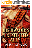 Highlander's Unexpected Ally: A Scottish Medieval Historical Romance