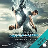 L'Insurrection: Divergente 2