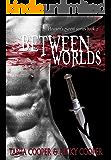 Between Worlds: Heaven's Scent series book 2