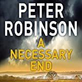 A Necessary End: The Inspector Banks Series, Book 3