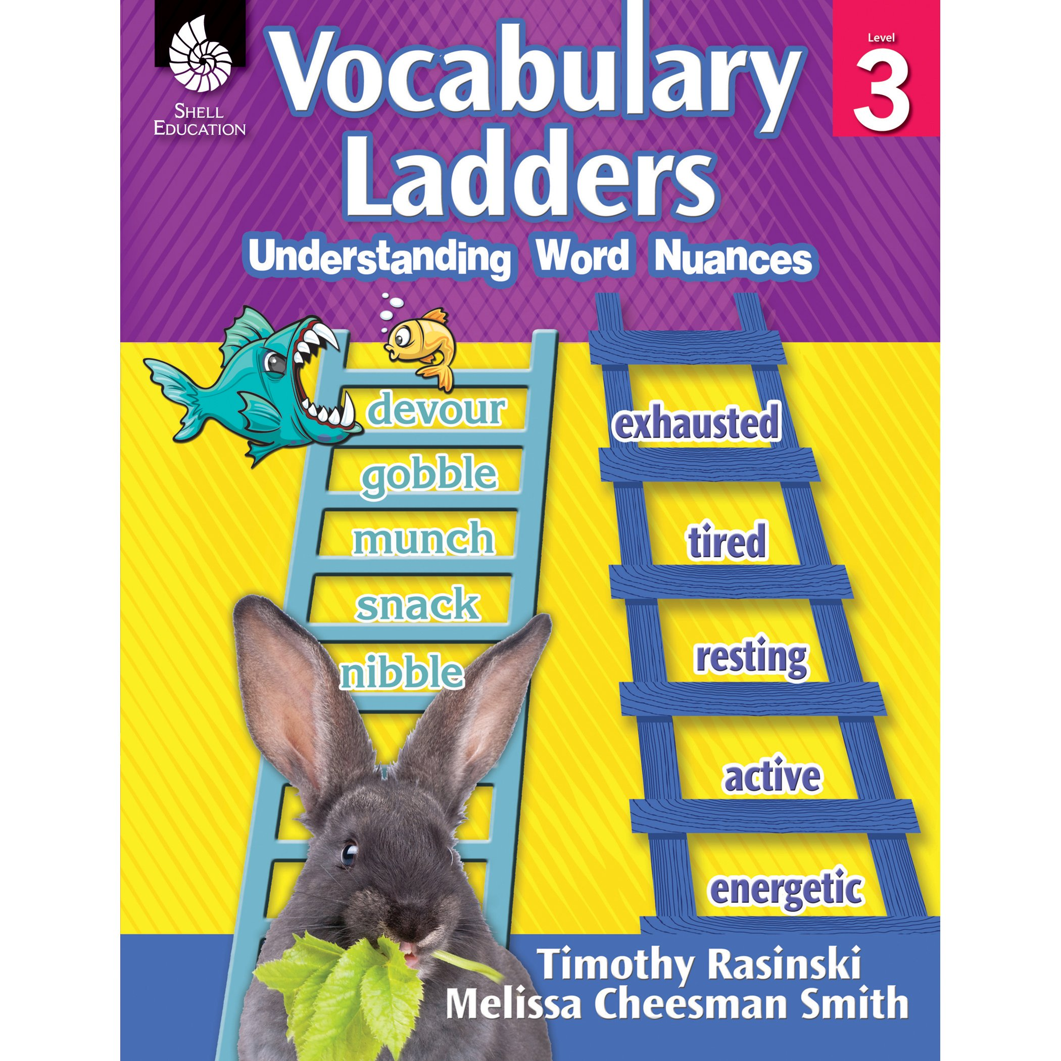 Vocabulary Ladders: Understanding Word Nuances Level 3: Timothy