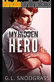 My Hidden Hero (Hometown Heroes Book 2)