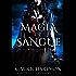 Magia de Sangue (Reinos Divididos Livro 3)