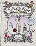 The English Roses: Catch the Bouquet (English Roses, The, Band 12)