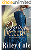 Daring the Detective (The Restitution League Book 3)