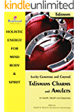 Lucky gemstone and Crystal Talismans charms and Amulets for Health, Wealth and Happiness (Power for life Book 9)