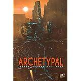 Archetypal (Cypulchre Book 2)