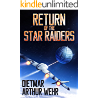Return of the Star Raiders (The Long Road Back Book 1)