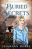 Buried Secrets (Blackmore Sisters Mystery Book 4)