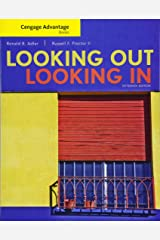Cengage Advantage Books: Looking Out, Looking In Paperback