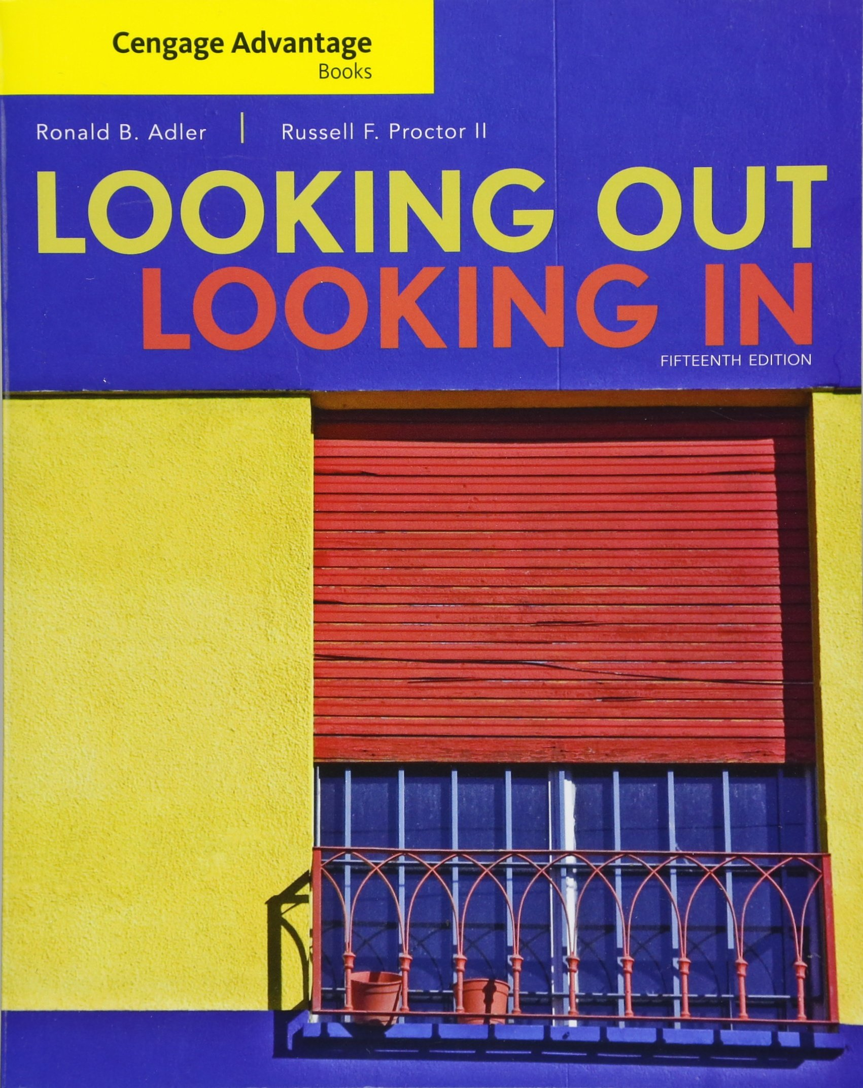 Cengage Advantage Books: Looking Out, Looking In by Cengage Learning