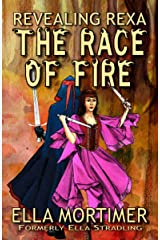 The Race of Fire 1: Revealing Rexa Kindle Edition