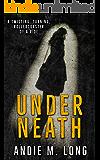 Underneath: A revenge suspense