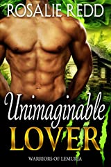 Unimaginable Lover (Warriors of Lemuria Book 3) Kindle Edition