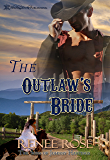 The Outlaw's Bride (The Sons of Johnny Hastings Book 3)