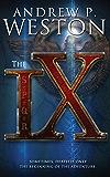 The IX (The IX Series Book 1)