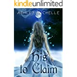 His To Claim (His To Claim Series Book 1)
