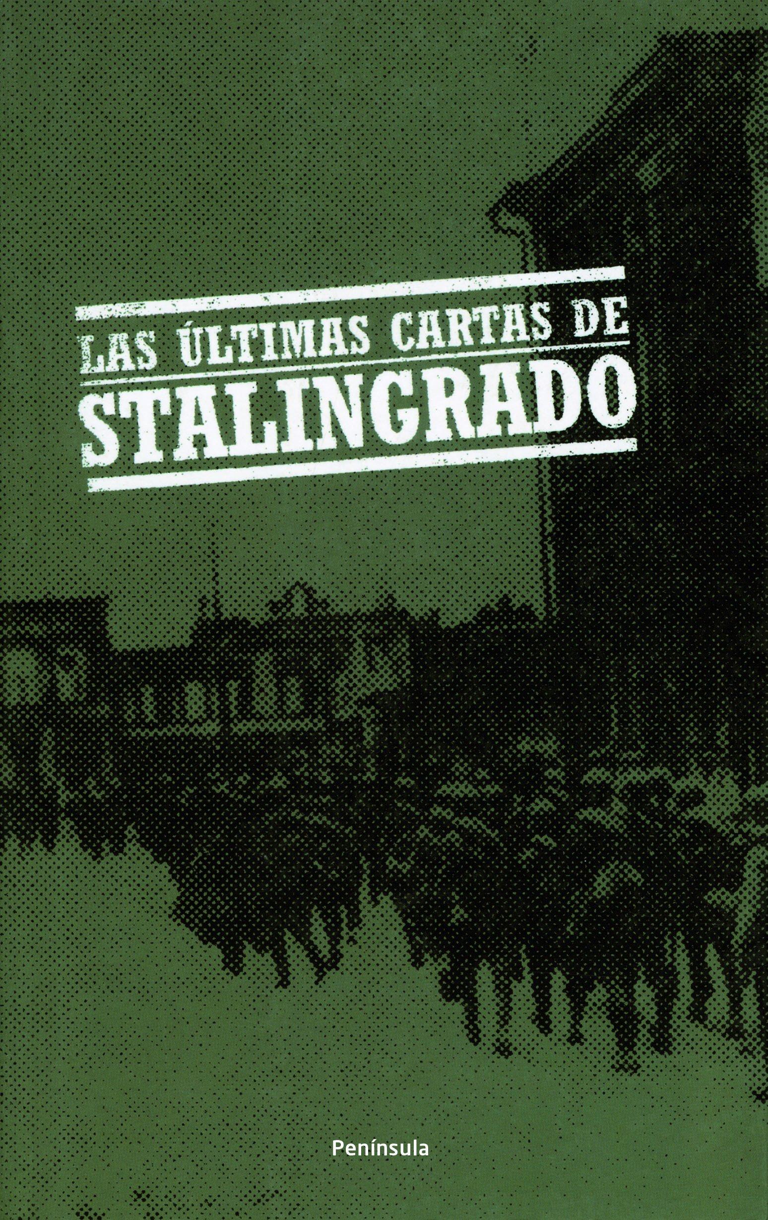 Las últimas cartas de Stalingrado (ATALAYA PEQUEÑO): Amazon ...