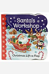 Santa's Workshop: Christmas Lift-a-Flap Board Book (Chunky Lift-a-Flap) Board book