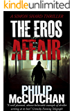 The Eros Affair (Simon Shard Thriller Book 4)