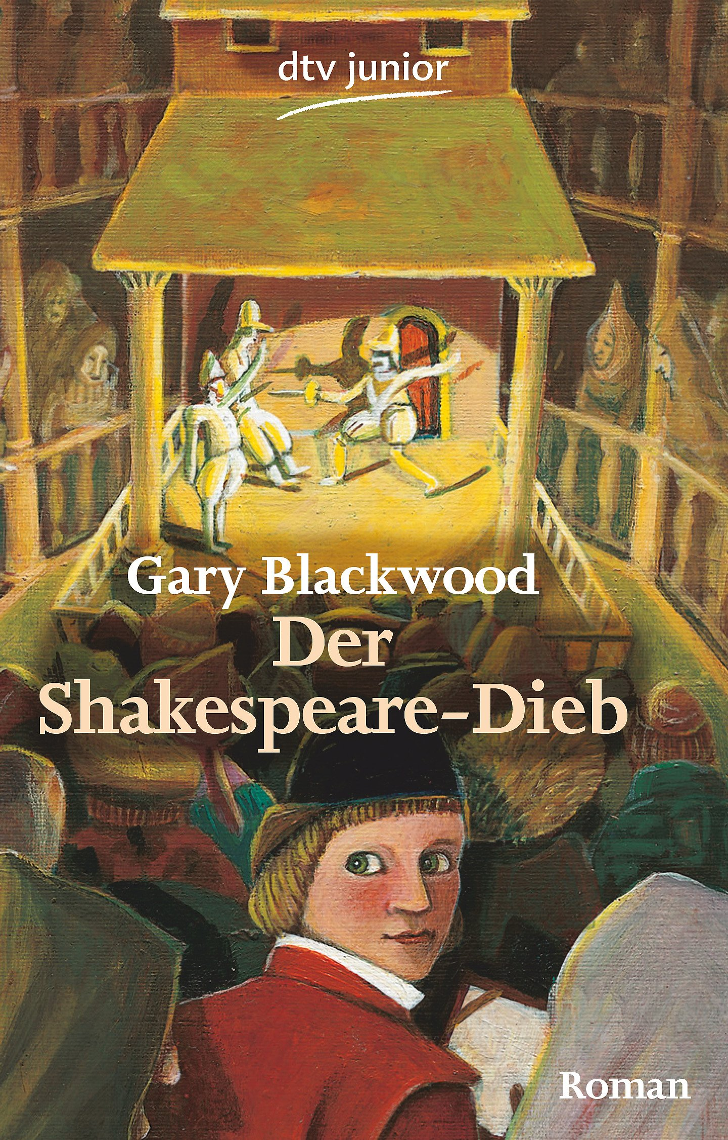 der shakespeare dieb roman amazonde gary blackwood bettina mnch bcher - William Shakespeare Lebenslauf