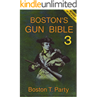 Boston's Gun Bible (Series 3: chapters 31-46 of 46) (English Edition)