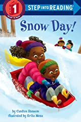 Snow Day! (Step into Reading) Kindle Edition
