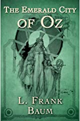 The Emerald City of Oz (The Oz Series Book 6) Kindle Edition