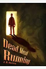 Dead Meat Running Kindle Edition