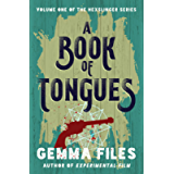 A Book of Tongues (The Hexslinger Series 1)