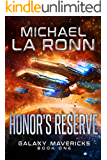 Honor's Reserve (Galaxy Mavericks Book 1)