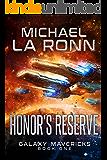 Honor's Reserve (Galaxy Mavericks Book 1)