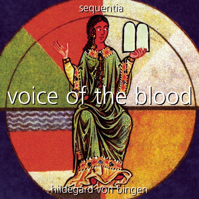 Hildegard of Bingen: Voice of the Blood by HILDEGARD OF BINGEN