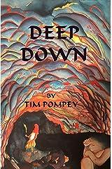 Deep Down Kindle Edition