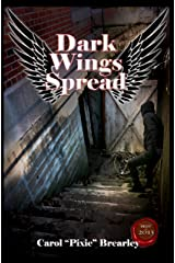Dark Wings Spread (The Dark Angel Trilogy Book 2) Kindle Edition