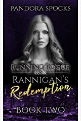 Rannigan's Redemption: Part 2: Running Rogue Kindle Edition