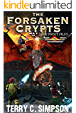 The Forsaken Crypts (The Frost Files Book 2)