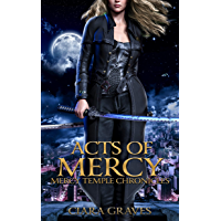 Acts of Mercy (Mercy Temple Chronicles Book 1) (English Edition)