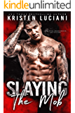Slaying the Mob (The Mob Lust Series Book 4)