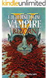 The Oldest Living Vampire Reborn (The Oldest Living Vampire Saga Book 5)