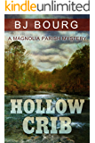 Hollow Crib (A Magnolia Parish Mystery Book 1)