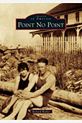 Point No Point (Images of America) Paperback