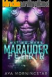 Marauder Fenrir (Mating Wars Book 2)