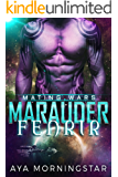 Marauder Fenrir (Mating Wars Book 2)