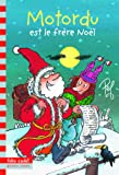 Motordu est le frère Noël