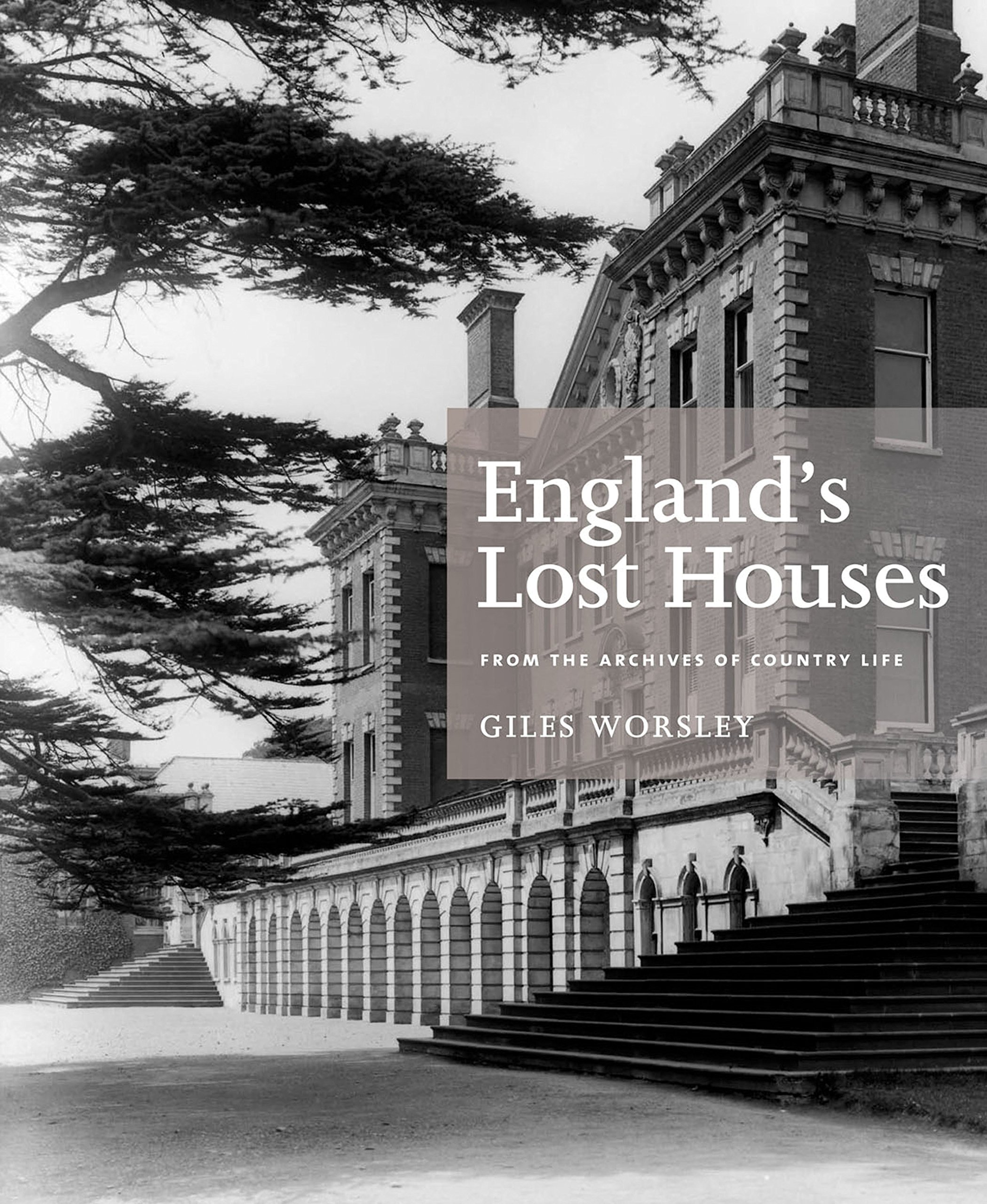 Download England's Lost Houses: From the Archives of Country Life pdf