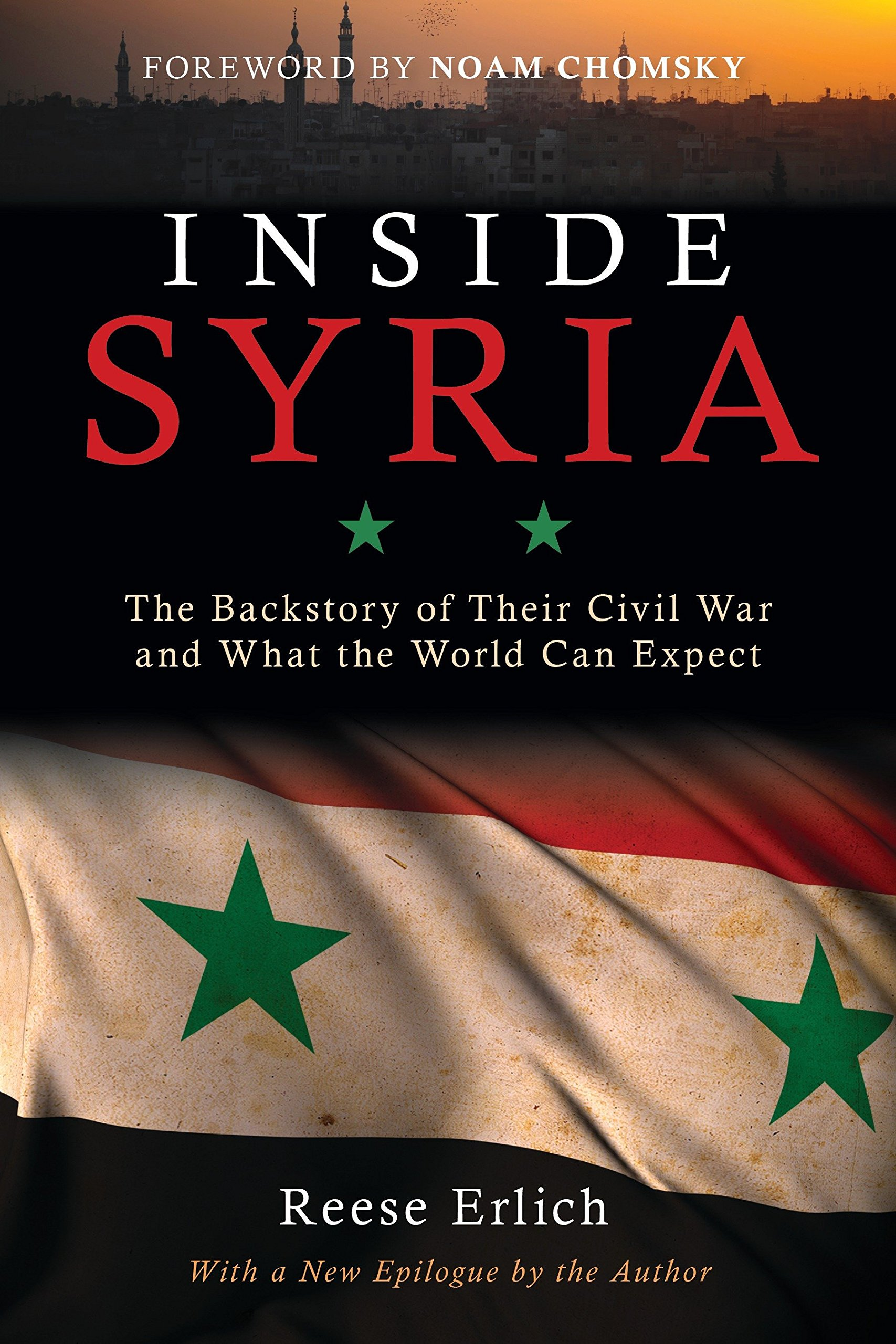 Inside Syria: The Backstory of Their Civil War and What the World Can Expect PDF