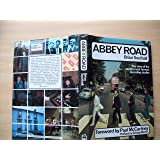 Abbey Road: The Story of the World's Most Famous Recording Studio