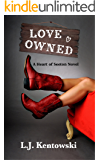 Love Owned: (A Heart of Seeton Novel)