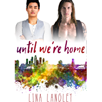 Until We're Home (English Edition)